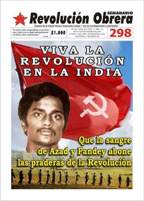 Viva la Revolución en la India!
